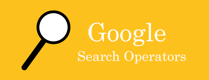 Use Helpful Google Search Operators to Search Faster